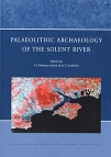 Palaeolithic Archaeology of the Solent River (2001)